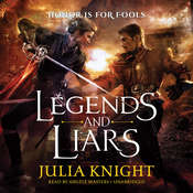 Legends and Liars, by Julia Knight
