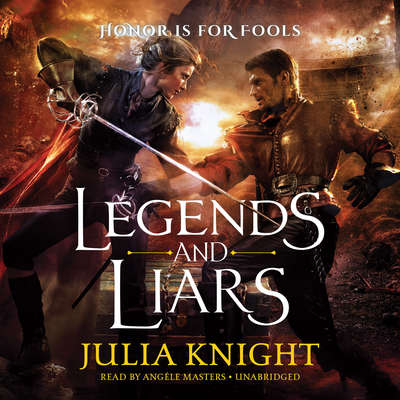 Legends and Liars Audiobook, by Julia Knight
