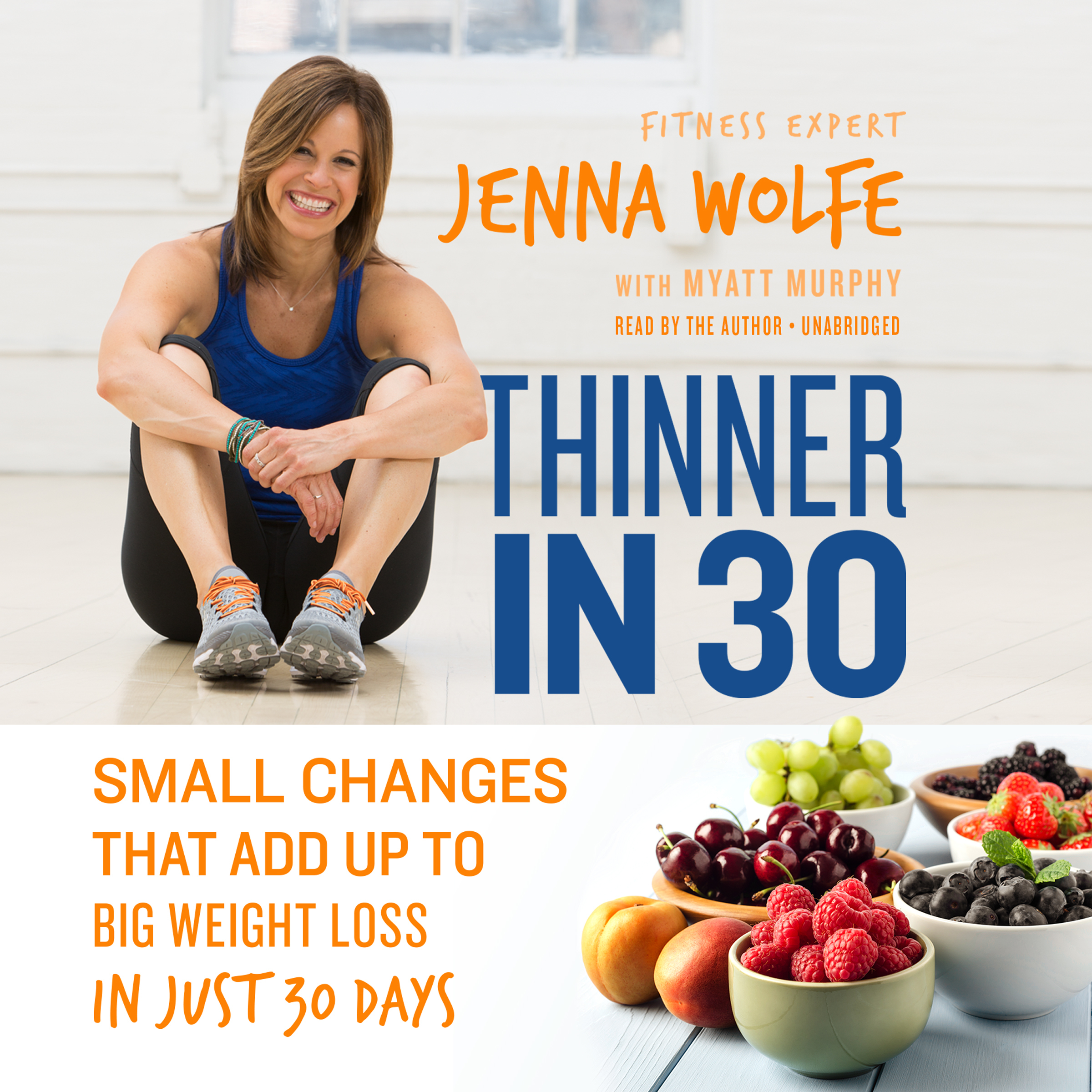 Printable Thinner in 30: Small Changes That Add Up to Big Weight Loss in Just 30 Days Audiobook Cover Art