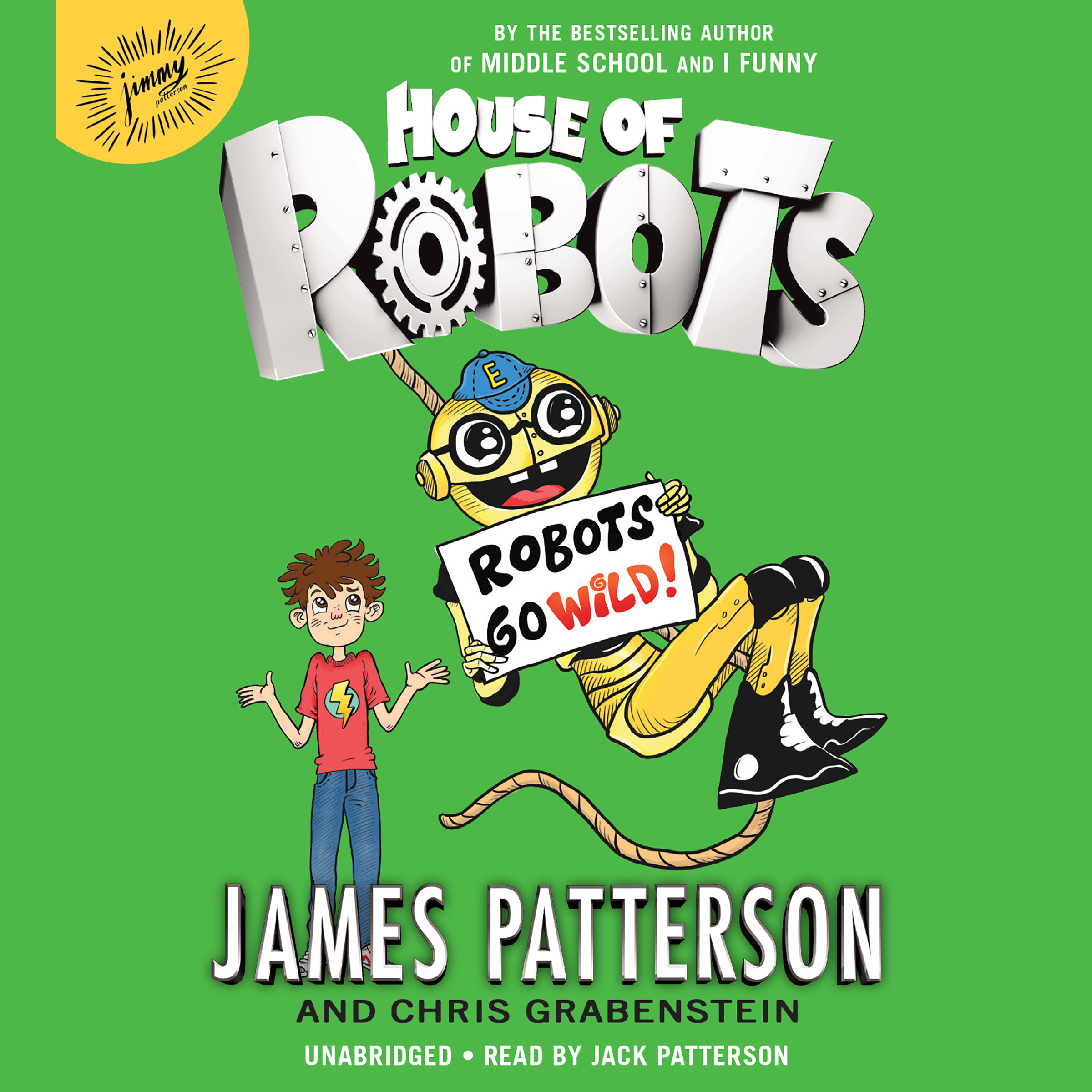 Printable House of Robots: Robots Go Wild! Audiobook Cover Art