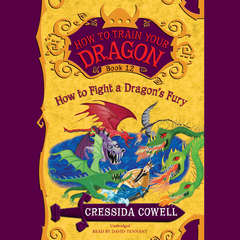 How to Train Your Dragon:  How to Fight a Dragons Fury Audiobook, by Cressida Cowell
