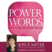 Power Words: What You Say Can Change Your Life Audiobook, by Joyce Meyer