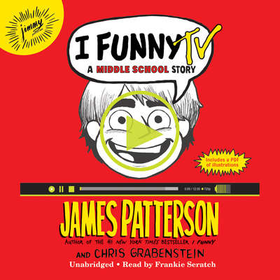 I Funny TV: A Middle School Story Audiobook, by James Patterson