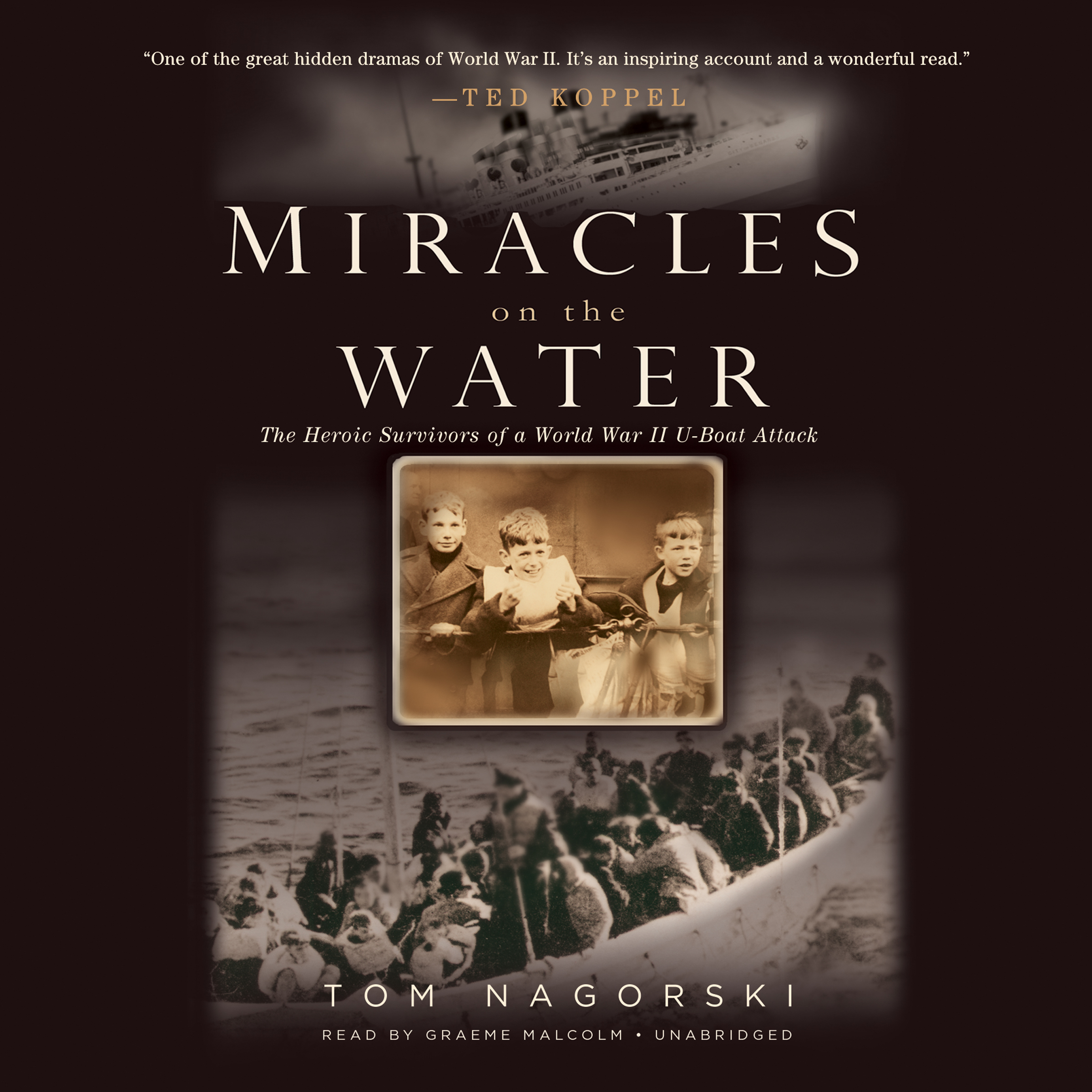 Printable Miracles on the Water: The Heroic Survivors of a World War II U-Boat Attack Audiobook Cover Art