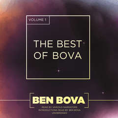 The Best of Bova, Vol. 1 Audiobook, by Ben Bova