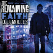 The Remaining: Faith: A Novella, by D. J. Molles