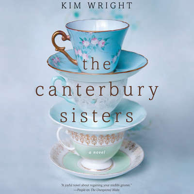The Canterbury Sisters Audiobook, by Kim Wright