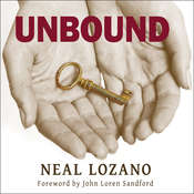 Unbound: A Practical Guide to Deliverance Audiobook, by Neal Lozano