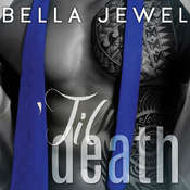 Til Death, Part 2 Audiobook, by Bella Jewel