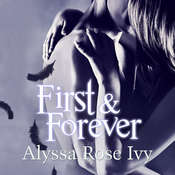 First & Forever: The Crescent Chronicles Book 4, by Alyssa Rose Ivy