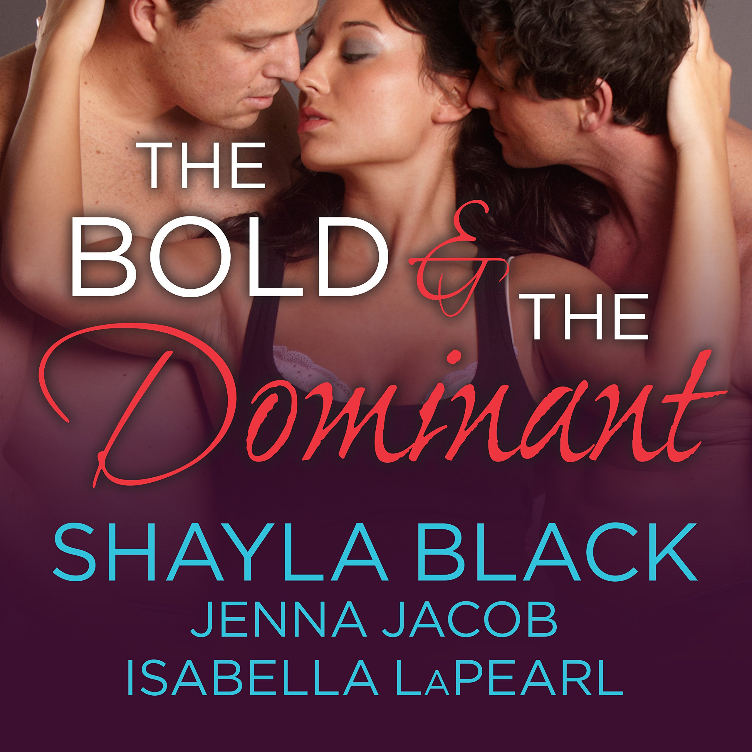 Printable The Bold and the Dominant Audiobook Cover Art