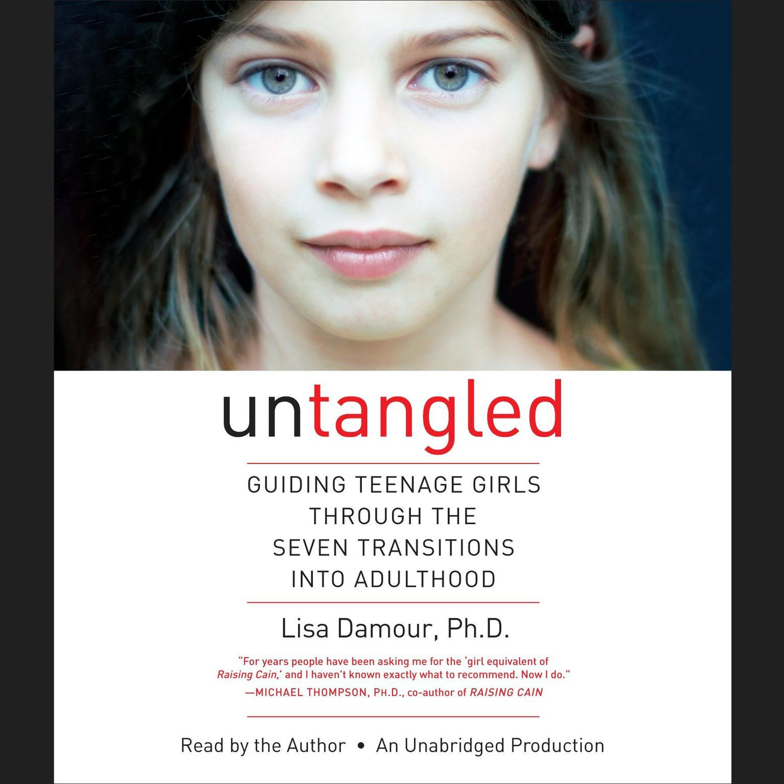 Printable Untangled: Guiding Teenage Girls Through the Seven Transitions into Adulthood Audiobook Cover Art