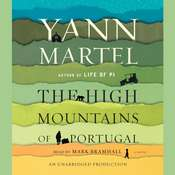 The High Mountains of Portugal: A Novel, by Yann Martel