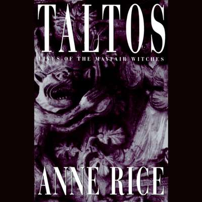 Taltos Audiobook, by Anne Rice