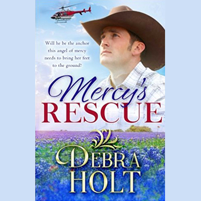 Mercy's Rescue Audiobook, by Debra Holt
