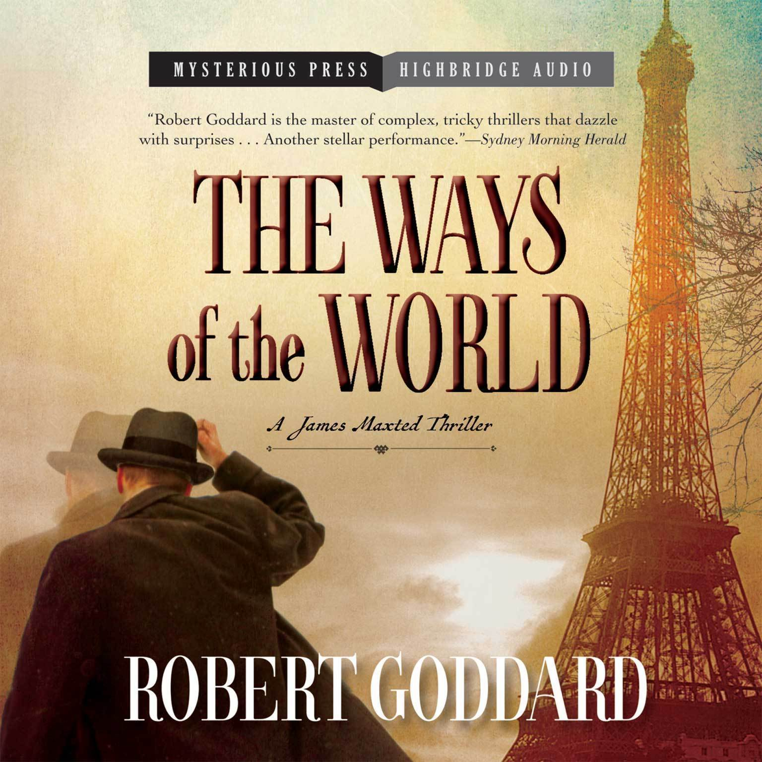 Printable The Ways of the World: A James Maxted Thriller Audiobook Cover Art