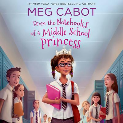 From the Notebooks of a Middle School Princess: Meg Cabot; Read by Kathleen McInerney Audiobook, by Meg Cabot