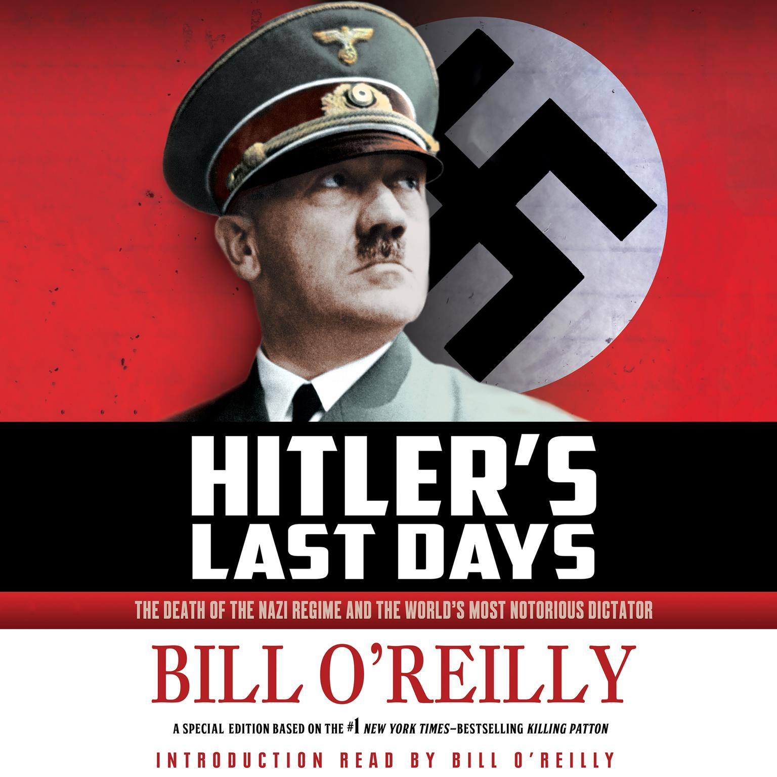 Printable Hitler's Last Days: The Death of the Nazi Regime and the World's Most Notorious Dictator Audiobook Cover Art