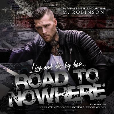 Road to Nowhere Audiobook, by M. Robinson