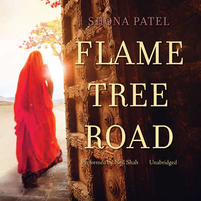 Flame Tree Road Audiobook, by Shona Patel