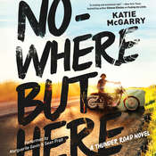 Nowhere but Here, by Katie McGarry