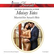 Married for Amari's Heir, by Maisey Yates