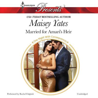 Married for Amari's Heir Audiobook, by Maisey Yates