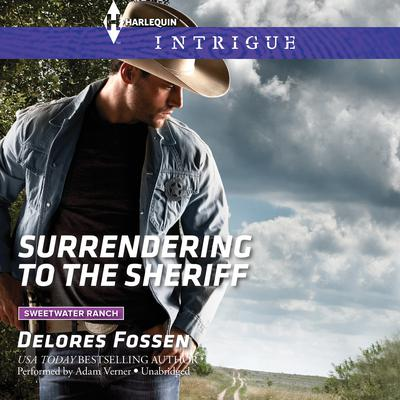 Surrendering to the Sheriff Audiobook, by Delores Fossen
