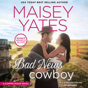 Bad News Cowboy Audiobook, by Maisey Yates