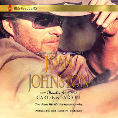 Hawk's Way: Carter & Falcon Audiobook, by Joan Johnston