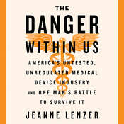 The Danger Within Us Audiobook, by Jeanne Lenzer