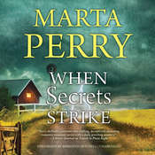 When Secrets Strike Audiobook, by Marta Perry