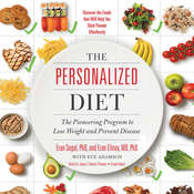 The Personalized Diet: The Pioneering Program to Lose Weight and Prevent Disease Audiobook, by Eran Segal, Eran Elinav