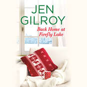 Back Home at Firefly Lake Audiobook, by Jen Gilroy