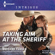Taking Aim at the Sheriff, by Delores Fossen