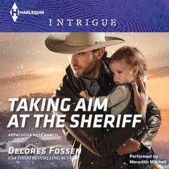 Taking Aim at the Sheriff Audiobook, by Delores Fossen