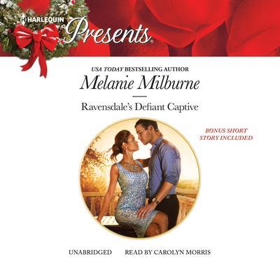 Ravensdale's Defiant Captive Audiobook, by Melanie Milburne