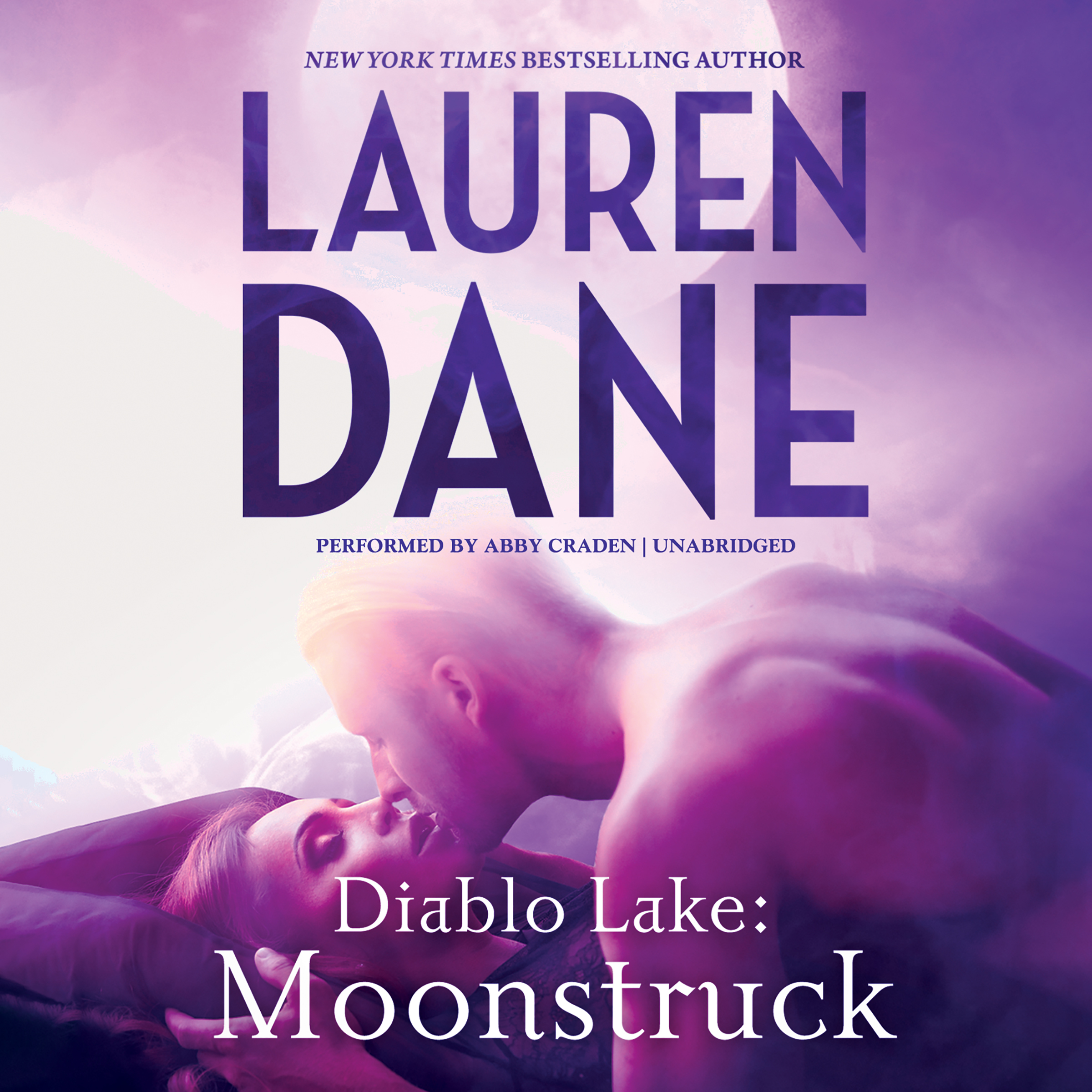 Printable Diablo Lake: Moonstruck Audiobook Cover Art