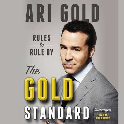 The Gold Standard: Rules to Rule By Audiobook, by Jeremy Piven