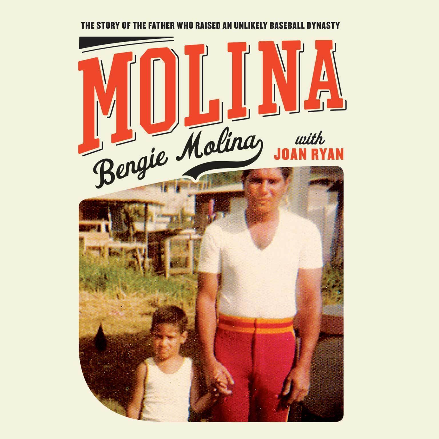 Printable Molina: The Story of the Father Who Raised an Unlikely Baseball Dynasty Audiobook Cover Art