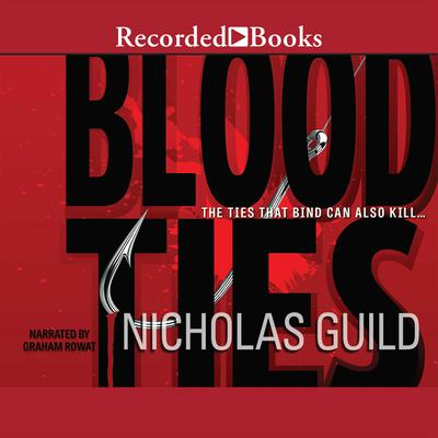 Blood Ties Audiobook, by Nicholas Guild