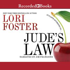 Judes Law Audiobook, by Lori Foster