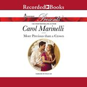 More Precious Than a Crown, by Carol Marinelli
