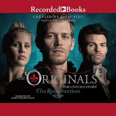 The Originals: The Resurrection Audiobook, by Julie Plec