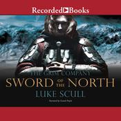 Sword of the North: The Grim Company Audiobook, by Luke Scull