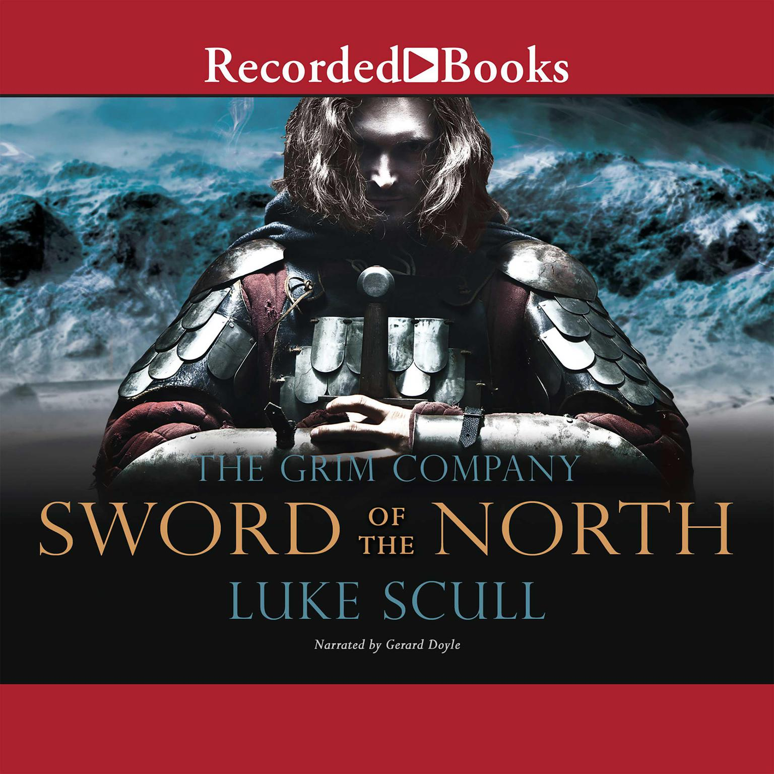 Printable Sword of the North: The Grim Company Audiobook Cover Art