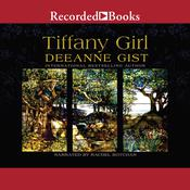 Tiffany Girl Audiobook, by Deeanne Gist
