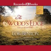 The Wood's Edge, by Lori Benton