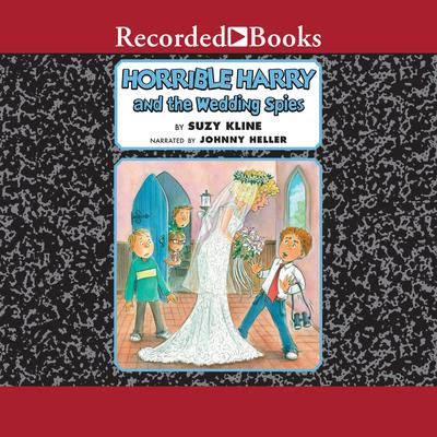 Horrible Harry and the Wedding Spies Audiobook, by