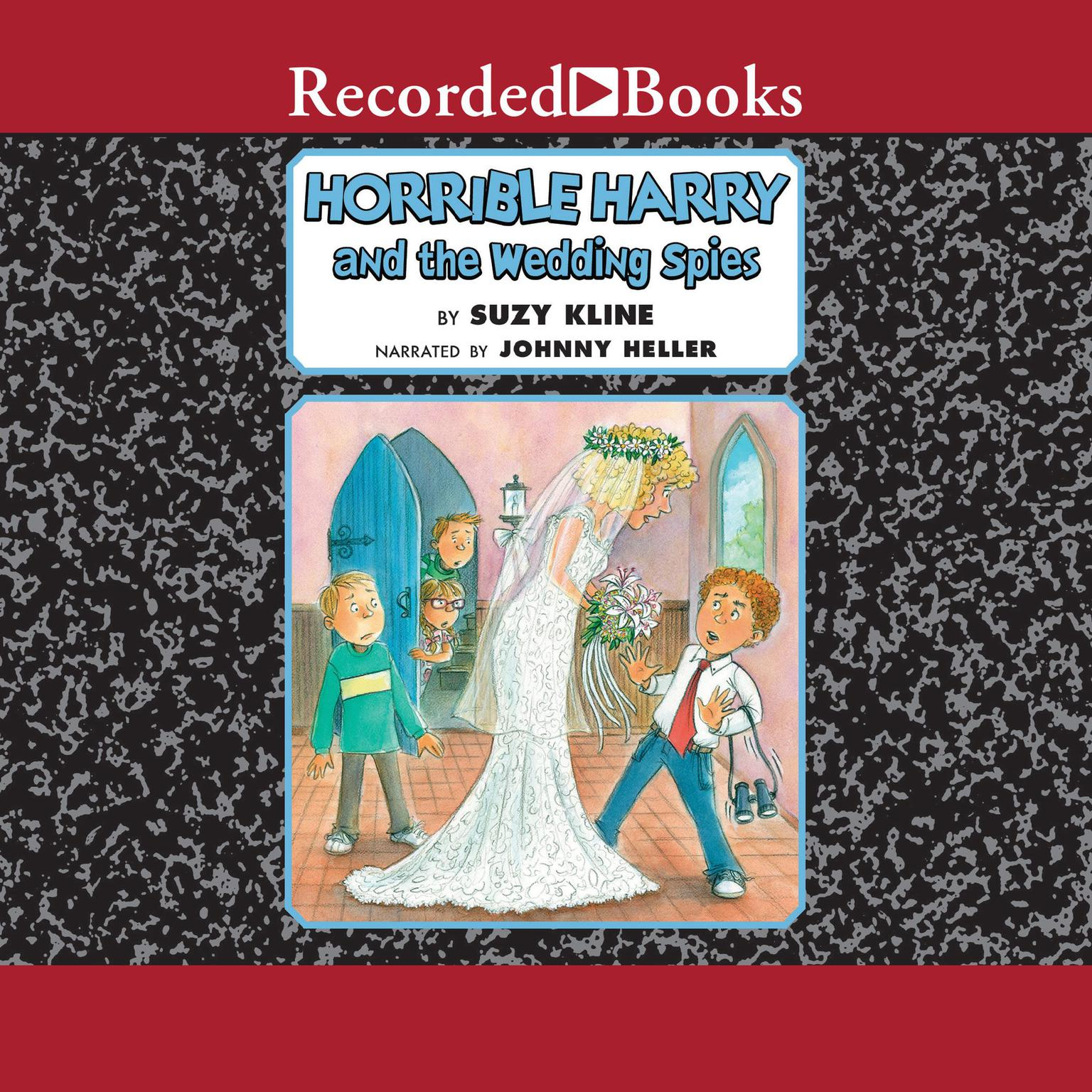 Printable Horrible Harry and the Wedding Spies Audiobook Cover Art